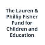 the Lauren and Phillip Fisher Fund for Children and Education at DPTV