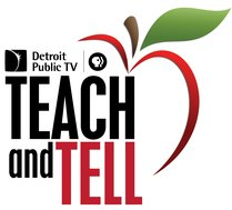 Detroit Public TV and PBS (logo) Presents Teach and Tell