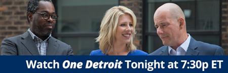 Watch One Detroit tonight