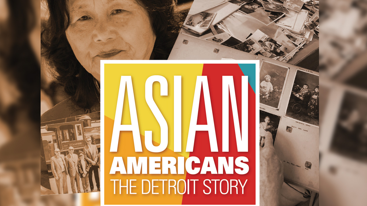 Asian Americans: The Detroit Story