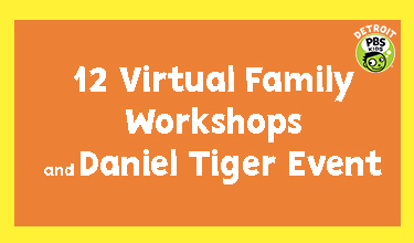 virtual family workshops detroit pbs