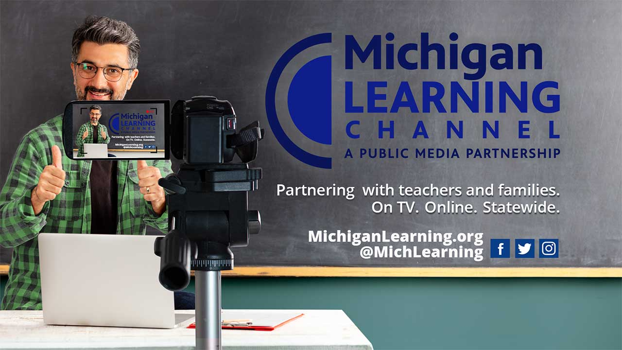 Michigan Learning Channel - A public media partnership